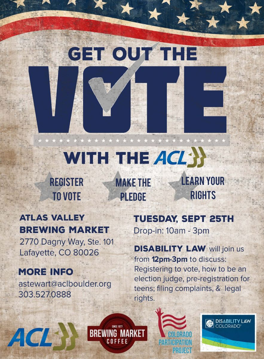 "ACL hosting non-partisan ""Get Out The Vote"" event Sept. 25. Register to Vote, make the pledge, learn your rights. Disability law will be there from 12-3."